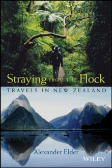 Straying From the Flock : Travels in New Zealand, Paperback Book