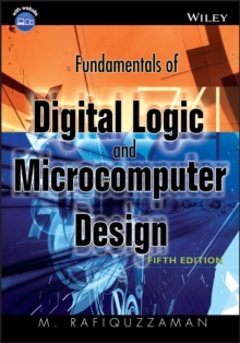 Fundamentals of Digital Logic and Microcomputer Design, Hardback Book