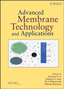Advanced Membrane Technology and Applications, Hardback Book