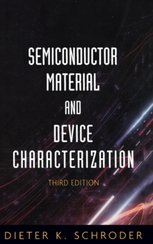 Semiconductor Material and Device Characterization, Hardback Book
