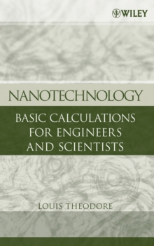 Nanotechnology : Basic Calculations for Engineers and Scientists, Hardback Book