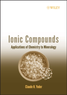 Ionic Compounds : Applications of Chemistry to Mineralogy, Paperback / softback Book
