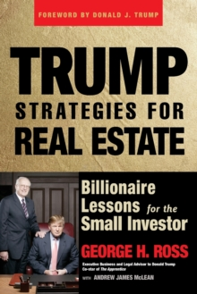Trump Strategies for Real Estate : Billionaire Lessons for the Small Investor, Paperback Book
