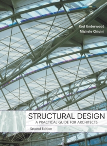 Structural Design : A Practical Guide for Architects, Hardback Book