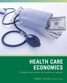 Wiley Pathways Health Care Economics, Paperback Book