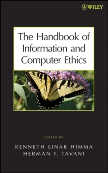The Handbook of Information and Computer Ethics, Hardback Book