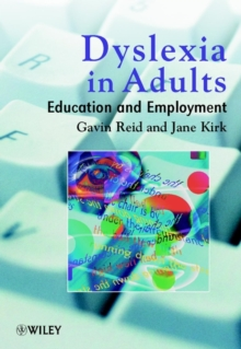 Dyslexia in Adults : Education and Employment, Paperback Book