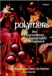 Polymers : The Environment and Sustainable Development, Paperback / softback Book