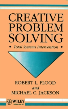 Creative Problem Solving : Total Systems Intervention, Hardback Book