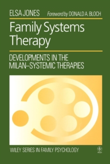 Family Systems Therapy : Developments in the Milan-systemic Therapies, Paperback Book