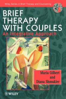 Brief Therapy with Couples : An Integrative Approach, Paperback / softback Book