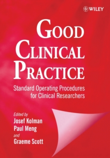 Good Clinical Practice : Standard Operating Procedures for Clinical Researchers, Paperback Book