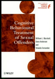 Cognitive Behavioural Treatment of Sexual Offenders, Paperback Book