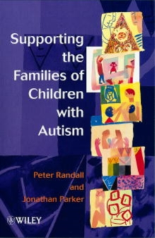 Supporting the Families of Children with Autism, Paperback / softback Book