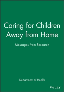 Caring for Children Away from Home : Messages from Research, Paperback / softback Book