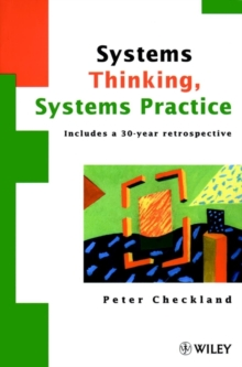Systems Thinking, Systems Practice : Includes a 30 Year Retrospective, Paperback Book