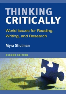 Thinking Critically : World Issues for Reading, Writing, and Research, Paperback / softback Book