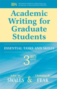 Academic Writing for Graduate Students : Essential Tasks and Skills, Paperback / softback Book
