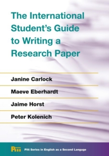 The International Student's Guide to Writing a Research Paper, Paperback / softback Book