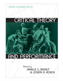 Critical Theory and Performance, Paperback / softback Book