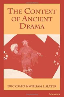 The Context of Ancient Drama, Paperback / softback Book