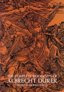 The Complete Woodcuts of Albrecht Durer, Paperback / softback Book