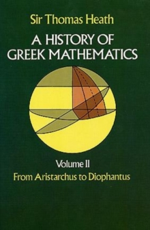 History of Greek Mathematics: From Aristarchus to Diophantus v.2, Paperback / softback Book