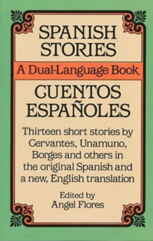 Spanish Stories : A Dual-language Book, Paperback Book