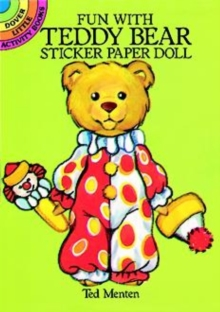 Fun with Teddy Bear Sticker Paper Doll, Paperback / softback Book