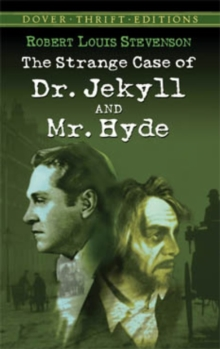 The Strange Case of Dr. Jekyll and Mr. Hyde, Paperback Book
