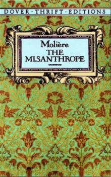 an analysis of molieres story the misanthrope Molière drama analysis cholakian contends that molière's le misanthrope's underlying presumption is that women camouflage their true.
