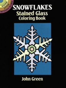 Snowflakes Stained Glass Colouring Book, Paperback / softback Book