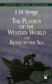 The Playboy of the Western World and Riders to the Sea, Paperback Book
