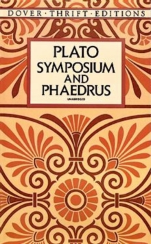 Symposium and Phaedrus, Paperback / softback Book
