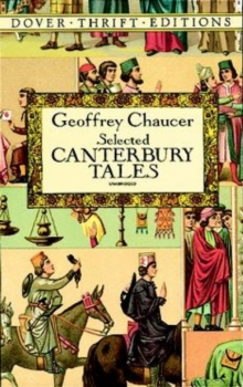 "Canterbury Tales: ""General Prologue"", ""Knight's Tale"", ""Miller's Prologue and Tale"", ""Wife of Bath's Prologue and Tale"", Paperback Book"