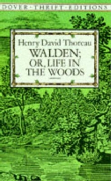 Walden: Or, Life in the Woods, Paperback / softback Book