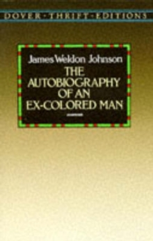 The Autobiography of an Ex-colored Man, Paperback Book