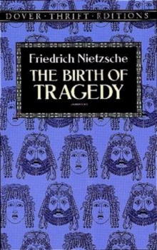 The Birth of Tragedy, Paperback Book