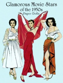 Glamorous Movie Stars of the Fifties Paper Dolls, Hardback Book