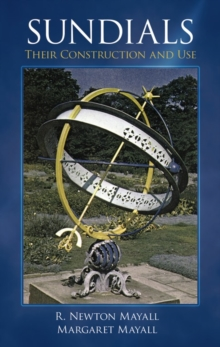 Sundials : Their Construction and Use, Paperback / softback Book