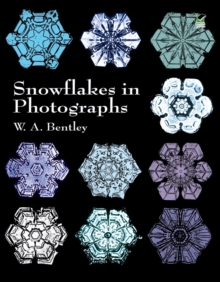 Snowflakes in Photographs, Paperback / softback Book