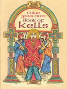 Color Your Own Book of Kells, Paperback / softback Book
