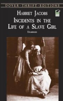 Incidents in the Life of a Slave Girl, Paperback Book