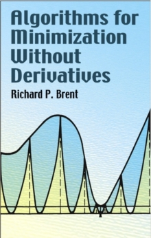 Algorithms for Minimization Without Derivatives, Paperback / softback Book