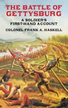 The Battle of Gettysburg : A Soldier's First-Hand Account, Paperback / softback Book