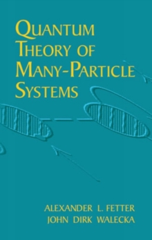 Quantum Theory of Many-Particle Sys, Paperback / softback Book