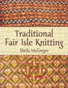 Traditional Fair Isle Knitting, Paperback Book