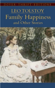 Family Happiness and Other Stories, Paperback / softback Book