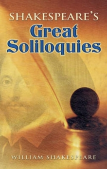 Shakespeare's Great Soliloquies, Paperback / softback Book