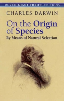 On the Origin of Species : By Means of Natural Selection, Paperback / softback Book